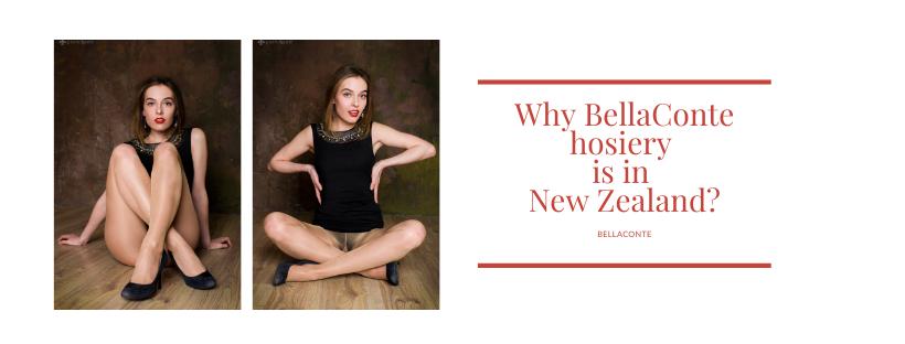 Why BellaConte hosiery is in New Zealand_1