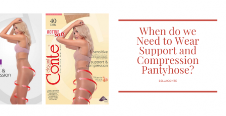 When do we Need to Wear Support and Compression Pantyhose? BellaConte