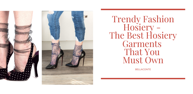 Trendy Fashion Hosiery - The Best Hosiery Garments That You Must Own_BellaConte_2