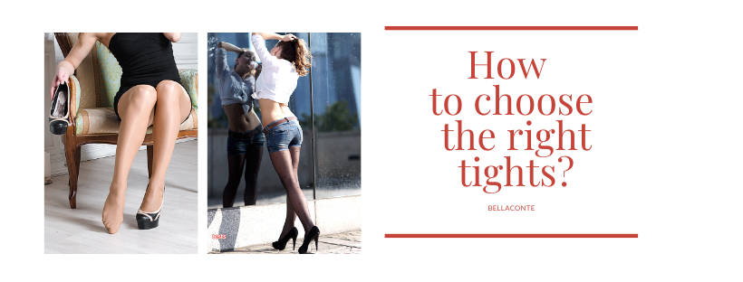 How to choose the right tights _ BellaConte hosiery